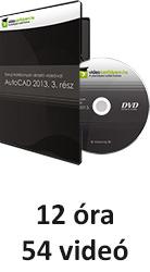 Tanulj hatékonyan oktató videóval: AutoCAD 2013, 3. rész